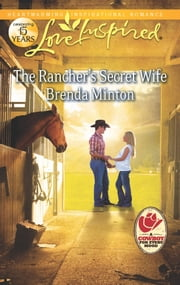 The Rancher's Secret Wife ebook by Brenda Minton