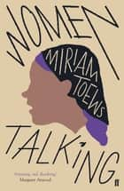 Women Talking ebooks by Miriam Toews