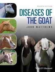 Diseases of The Goat ebook by John G. Matthews