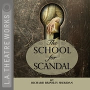 The School for Scandal audiobook by Richard Brinsley Sheridan