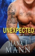 Unexpected - Novella ebook by Jeana E. Mann