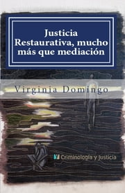 Justicia Restaurativa, mucho más que mediación ebook by Virginia Domingo,Howard Zehr,David Buil