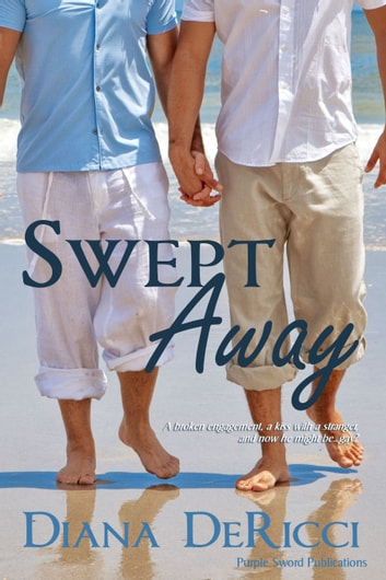 Swept Away ebook by Diana DeRicci