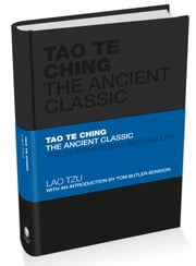 Tao Te Ching - The Ancient Classic ebook by Lao Tzu,Tom Butler-Bowdon