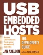 USB Embedded Hosts ebook by Jan Axelson