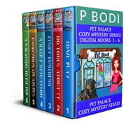 Pet Palace Series Books 1-6 - Pet Palace Cozy Mystery Series ebook by PBodi