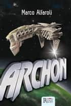 Archon ebook by Marco Alfaroli