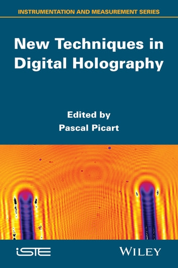 New Techniques in Digital Holography ebook by