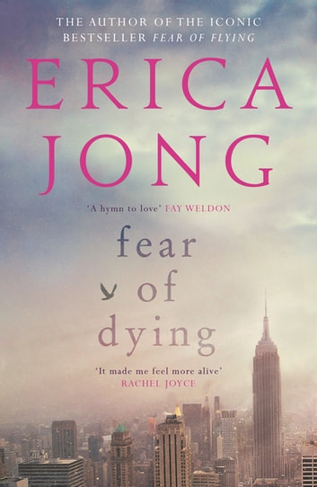 Fear of Dying ebook by Erica Jong