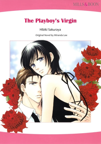 The Playboy's Virgin (Mills & Boon Comics) - Mills & Boon Comics ebook by Miranda Lee