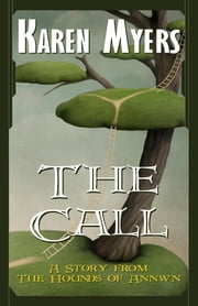 The Call ebook by Karen Myers