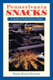 Pennsylvania Snacks ebook by Sharon Hernes Silverman