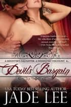 Devil's Bargain (The Regency Rags to Riches Series, Book 2) ebook by Jade Lee