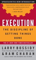 Execution, The Discipline of Getting Things Done