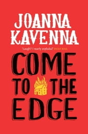 Come to the Edge ebook by Joanna Kavenna