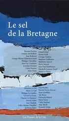 Le Sel de la Bretagne ebook by