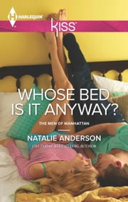 Whose Bed Is It Anyway? ebook by Natalie Anderson
