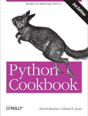 Python Cookbook ebook by David Beazley,Brian K. Jones