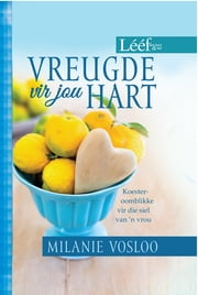 Vreugde vir jou hart (eBook) - Koester-oomblikke vir die siel van 'n vrou ebook by Kobo.Web.Store.Products.Fields.ContributorFieldViewModel