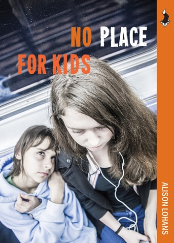 No Place for Kids ebook by Alison Lohans