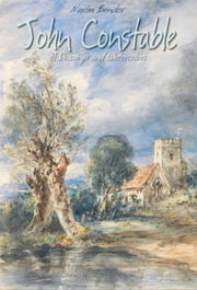 John Constable: 81 Drawings and Watercolors ebook by Narim Bender