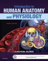 Introduction to Human Anatomy and Physiology ebook by Eldra Pearl Solomon