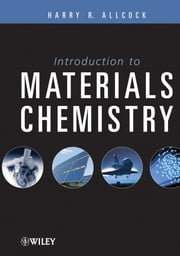 Introduction to Materials Chemistry ebook by Harry R. Allcock