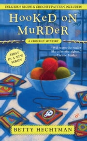 Hooked on Murder ebook by Betty Hechtman
