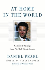 At Home in the World: Collected Writings from The Wall Street Journal - Collected Writings from The Wall Street Journal ebook by Kobo.Web.Store.Products.Fields.ContributorFieldViewModel