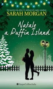 Natale a Puffin Island - PUFFIN ISLAND - Vol. 3 eBook by Sarah Morgan