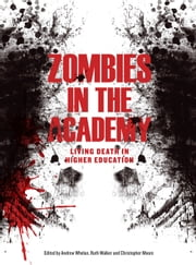 Zombies in the Academy ebook by Andrew Whelan,Ruth Walker,Christopher Moore