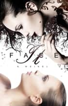 Face It ebook by K. Weikel