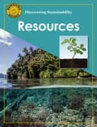 Discovering Sustainability: Resources ebook by John Carr