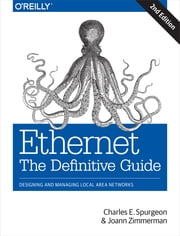 Ethernet: The Definitive Guide ebook by Spurgeon,Zimmerman