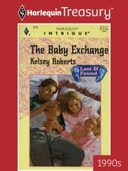 The Baby Exchange ebook by Kelsey Roberts