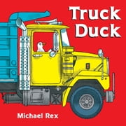 Truck Duck ebook by Michael Rex,Michael Rex