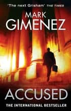 Accused ebook by Mark Gimenez