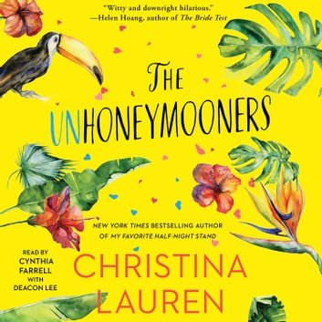 The Unhoneymooners audiobook by Christina Lauren