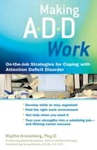Making ADD Work ebook by Blythe Grossberg