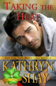 Taking The Heat - Book 3 ebook by Kathryn Shay