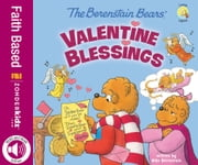 The Berenstain Bears' Valentine Blessings ebook by Mike Berenstain