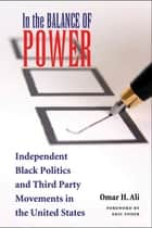 In the Balance of Power ebook by Omar H. Ali,Eric Foner