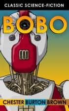 Bobo ebook by Chester Burton Brown