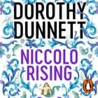 Niccolo Rising - The House of Niccolo 1 audiobook by Dorothy Dunnett