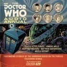 The Doctor Who Audio Annual - Multi-Doctor stories Áudiolivro by BBC, Nicola Bryant, Anneke Wills, Matthew Waterhouse, Geoffrey Beevers, Peter Purves