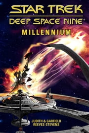 Millennium - Fall of Terok Nor/War of the Prophets/Inferno ebook by Judith Reeves-Stevens,Garfield Reeves-Stevens