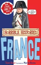 Horrible Histories Special: France eBook by Terry Deary