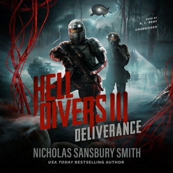 Hell Divers III: Deliverance audiobook by Nicholas Sansbury Smith