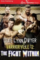 Warriorville 12: The Fight Within ebook by