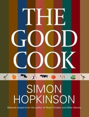 Good Cook ebook by Simon Hopkinson